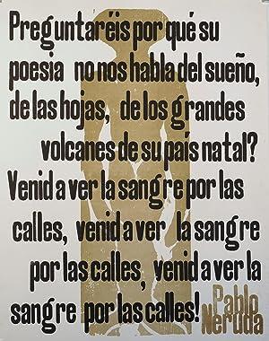Pablo Neruda. Preguntareis por que su poesia