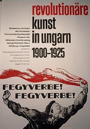 revolutionäre kunst in ungarn 1900 - 1925. Ministerium für Kultur der Deutschen ...