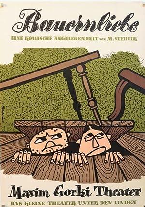 Bauernliebe. Eine komische Angelegenheit von M. Stehlik.