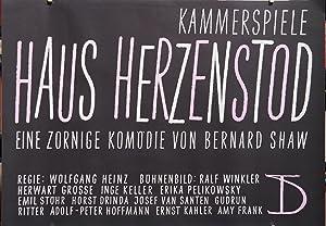 Haus Herzenstod. Eine zornige Komödie von Bernhard Shaw. Regie: Wolfgang Heinz. Bü...