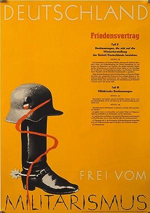 Deutschland frei von Militarismus. FriedensvertragTeil II (Bestimmungen, die sich auf die ...