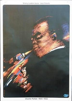 Charlie Parker 1920 - 1955. Wielcy Ludzie Jazzu / Jazz Greats.