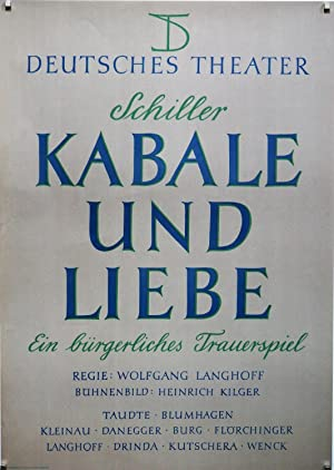 Deutsches Theater. Schiller. Kabale und Liebe. Ein bürgerliches Trauerspiel. Regie: Wolfgang ...