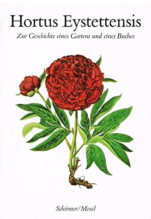 Hortus Eystettensis. Zur Geschichte eines Gartens und: Keunecke, Hans-Otto (Hrsg.).