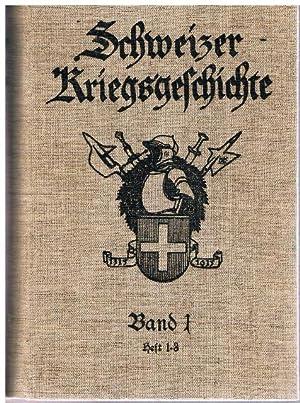 Schweizer Kriegsgeschichte. Band 1. Heft 1 -