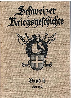 Schweizer Kriegsgeschichte. Band 4. Heft 9 -