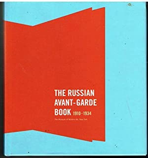 The Russian Avant-Garde Book 1910-1934. With essays: Rowell, Margit &