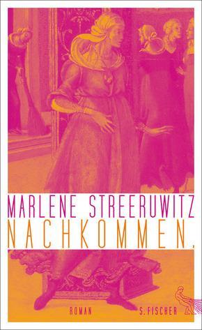 Nachkommen.: Marlene Streeruwitz, Nelia