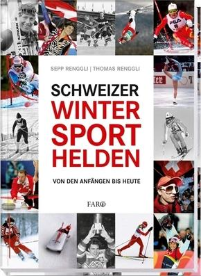 Schweizer Wintersporthelden - Sepp Renggli, Thomas Renggli