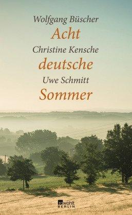Acht deutsche Sommer: Wolfgang Büscher, Christine