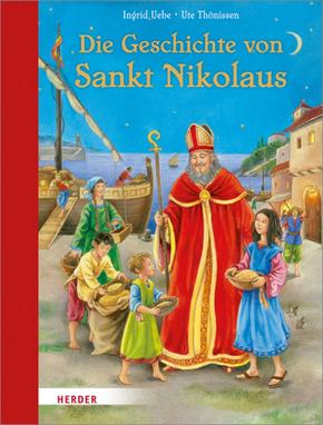 Die Geschichte von Sankt Nikolaus - Ingrid Uebe, Ute Thönissen