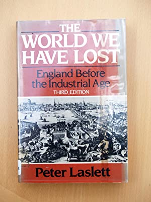 The World We Have Lost: Further Explored: Laslett, Peter