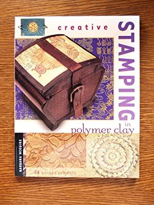 Creative Stamping in Polymer Clay: McGuire, Barbara A.