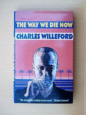 The Way We Die Now: Charles Willeford
