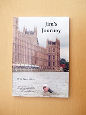 Jim's Journey (signed): Sir James Spicer