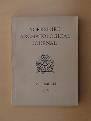 The Yorkshire Archaeological Journal. Volume 43: Ed. D W