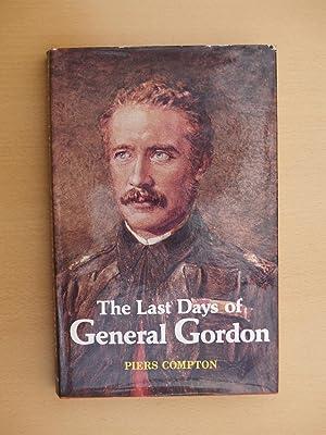 The Last Days of General Gordon: Compton, Piers
