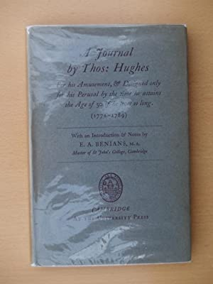 A Journal by Thos. Hughes for his Amusement, & Designed only for his Perusal by the time he ...