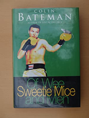 Of Wee Sweetie Mice and Men: Bateman, Colin