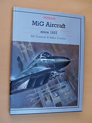 MiG Aircraft since 1937: Gunston, Bill
