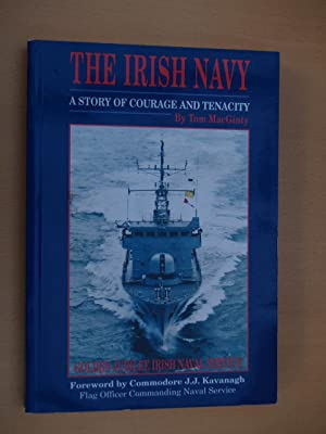 The Irish Navy: A Story of Courage: MacGinty, Tom