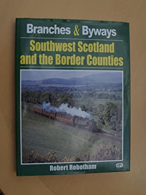 Southwest Scotland and the Border Counties: Robotham, Robert