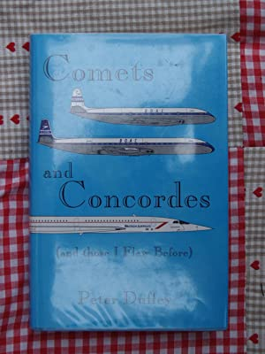 Comets and Concordes: Duffey, Peter