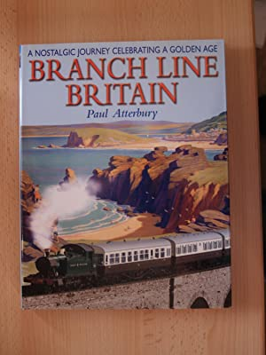 Branch Line Britain: Atterbury, Paul