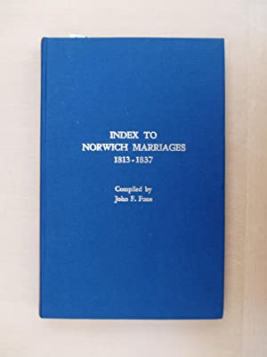 Norfolk Genealogy volume 14, Index to Norwich: Fone, John F