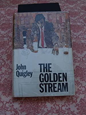 Golden Stream: Quigley, John