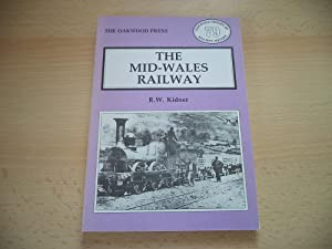 Mid-Wales Railway (Library of Railway History): Kidner, R.W.