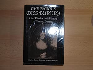 The famous Miss Burney: The diaries and: Burney, Fanny