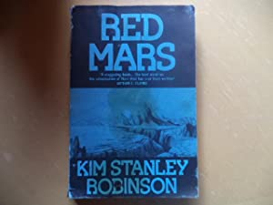 Red Mars (An Uncorrected Proof Copy): Kim Stanley Robinson