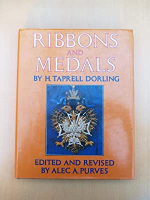 Ribbons and Medals: Dorling, H. Tarpell