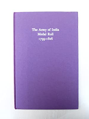 The Army of India Roll 1799-1826: R. W. Gould