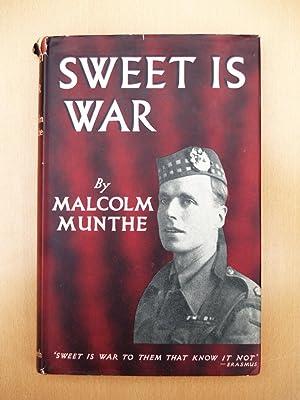Sweet is War: Malcolm Munthe