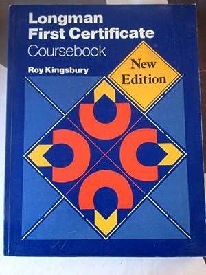 Longman First Certificate: Coursebook: Roy Kingsbury