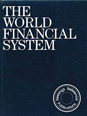 The World Financial System