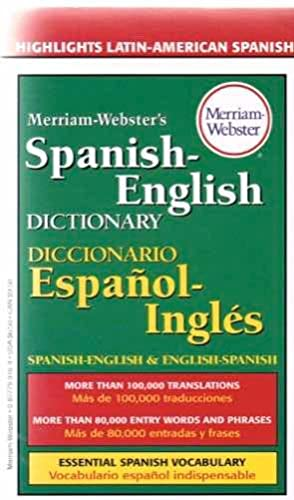 Merriam-Webster's Spanish-English Dictionary: Merriam-Webster
