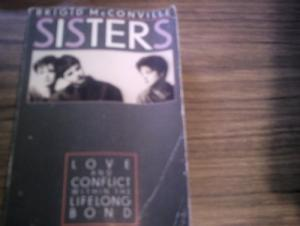 Sisters: Love and Conflict Within the Lifelong Bond (Pan original)