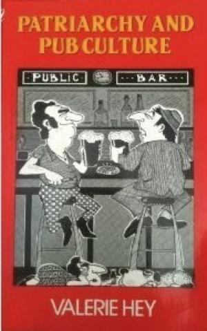 Patriarchy and Pub Culture (Social science paperbacks) [Illustrated]