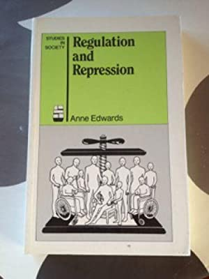 Regulation and Repression: The Study of Social Control (Studies in society)