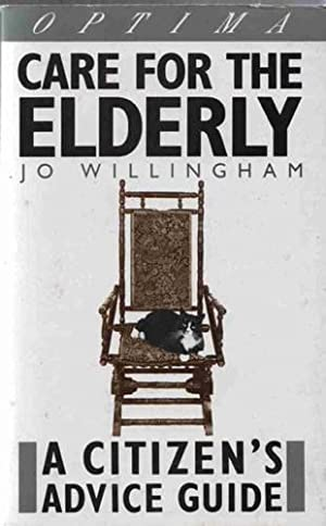 Care for the Elderly (A Citizen's advice guide) [Illustrated]