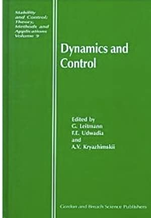 Dynamics and Control (Stability and Control: Theory, Methods and Applications)