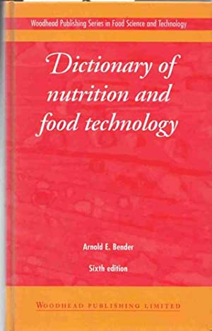 Dictionary of Nutrition and Food Technology