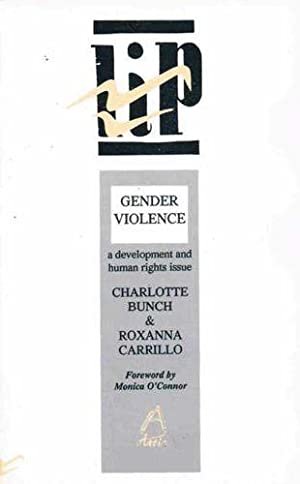 Gender Violence: A Development and Human Rights Issue (LIP Pamphlets)