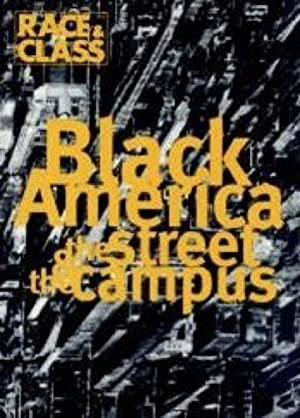 Black America: The Street and the Campus