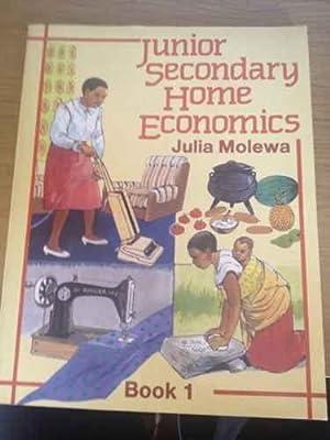 Junior Secondary Home Economics: Book 1: Julia Molewa