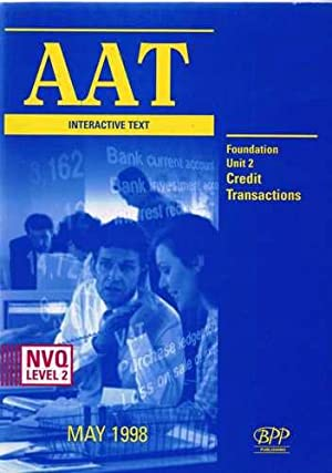 AAT NVQ Interactive Text: Foundation Level New Unit 2 (Aat Study Text)