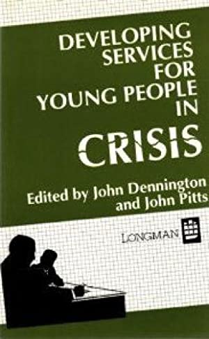 Developing Services for Young People in Crisis